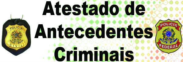 Atestado Antecedentes Criminais – Certidão Criminal