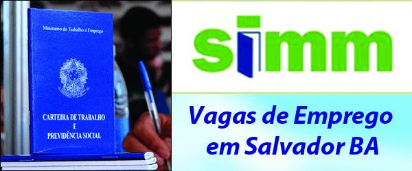 SIMM Empregos Bahia: Vagas de Emprego em Salvador BA