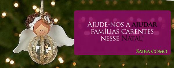 Ajude-nos a ajudar famílias carentes nesse Natal