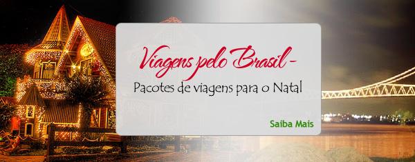 Viagens pelo Brasil – Pacotes de natal 25 de dezembro