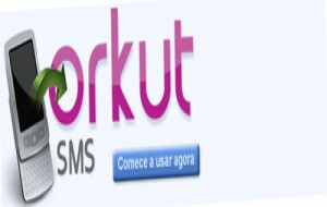 Orkut SMS: Como Enviar SMS de Graça Para Orkut
