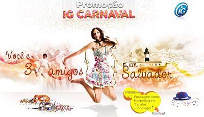 IG Promoção Carnaval Você e Três amigos em Salvador