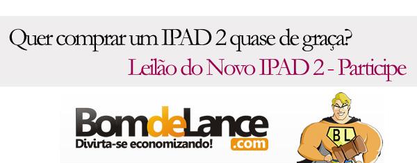 Leilão do Novo IPAD 2 – Participe!