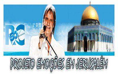 Pacotes e Ingressos Emoções em Jerusalém com Roberto Carlos