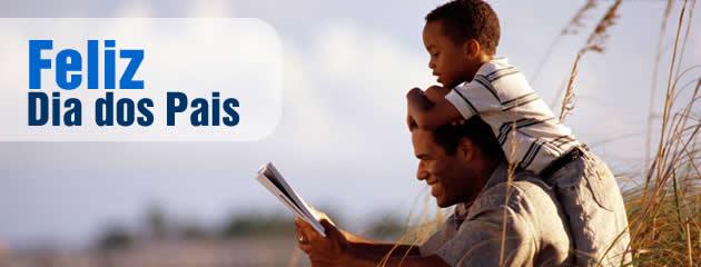 Feliz Dia dos Pais! Mensagens