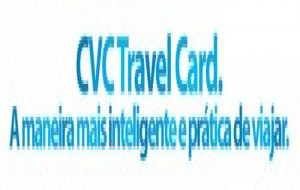 CVC Travel Card, Como Solicitar, Vantagens