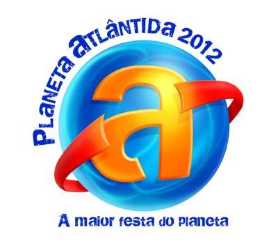 Atrações Planeta Atlântida 2012