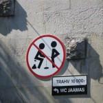 Proibido fazer necessidades fisiológicas no local