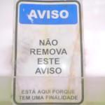 Aviso não removivel (Foto: divulgação)