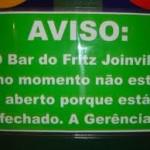 Aviso do bar (Foto: divulgação)