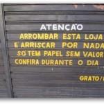 Atenção aos ladrões (Foto: divulgação)