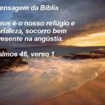 Salmo 46. 1 (Foto: divulgação)