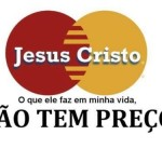 As realizações de Jesus não têm preço (Foto: divulgação)