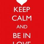 Mantenha a calma e se apaixone. (Foto: divulgação)