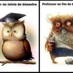 Professor no início e fim de bimestre.  (Foto:Divulgação)
