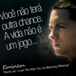 Trecho de uma música de Eminem. (Foto:Divulgação)