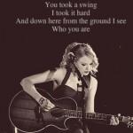 Trecho de uma música de Taylor Swift. (Foto:Divulgação)