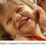 O sorriso de uma criança pode tudo. (Foto:Divulgação)