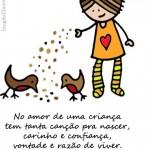 A criança ama sem mentiras. (Foto:Divulgação)