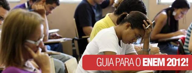 Confira um guia completo para o Enem 2012, com várias dicas para você passar na prova.