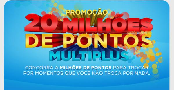 Promoção 20 Milhões de pontos Multiplus