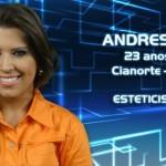 Andressa, 23 anos, mora em Cianorte (PR). Trabalha como esteticista. (Foto:Divulgação)
