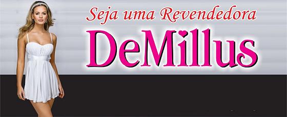 e1be0ddef Quer ser uma revendedora Demillus e ter a sua própria renda  Veja no  artigo. (Foto  Divulgação)