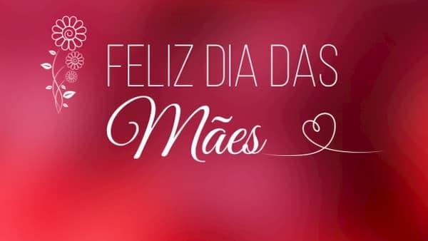 Mensagens para Dia das Mães frase de felicitação