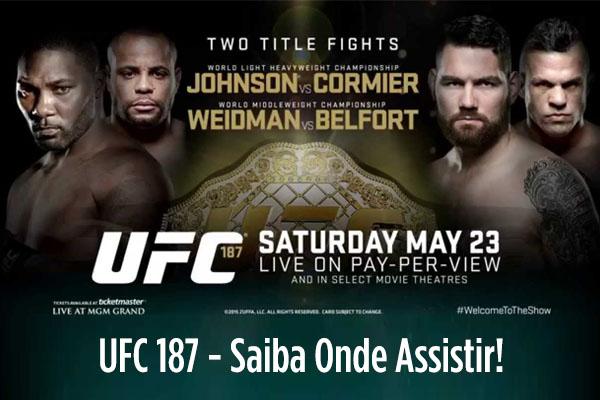 UFC 187: Card Principal, Onde Assistir