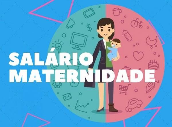 Licença Maternidade 120 Dias salário maternidade
