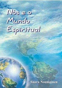 livro Nós e o Mundo Espiritual