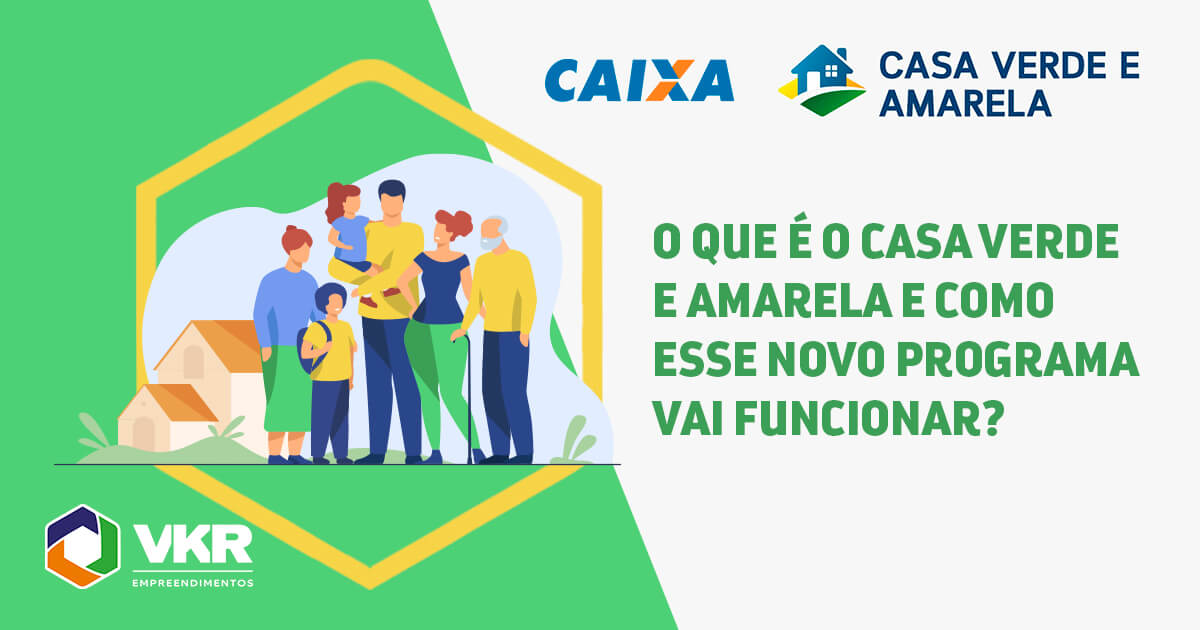 Programa Casa Verde e Amarela: Novo Programa de Habitação do Governo Federal