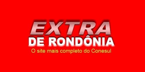 242594 Extra de Rondônia Site Notícias Fotos 2 Extra de Rondônia Site, Notícias, Fotos
