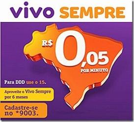 259878 Promoção Vivo 5 centavos minuto Promoção Vivo 5 Centavos/Minuto