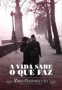 260003 capa a vida sabe o que faz 209x300 Livros de Autoajuda mais Vendidos do Brasil