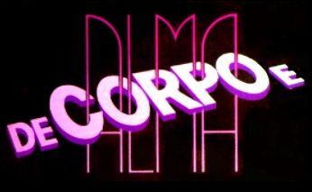 272148 De Corpo e Alma Conheça as novelas com a maior audiência da Globo