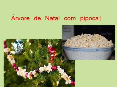 317389 árvore com pipoca Aprenda a decorar a árvore da natal com enfeites comestíveis