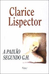 327943 A PAIXAO SEGUNDO GH 1230875521P Melhores livros de Clarice Lispector