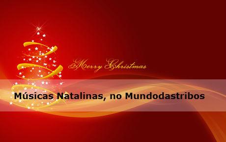 358 musicas de natal natalinas Músicas Natalinas    lista com Melodias de Natal !