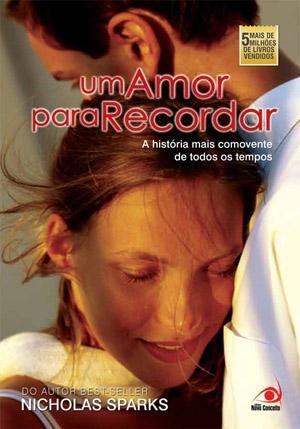 359407 Um Amor Para Recordar 10 dicas de livros de romance