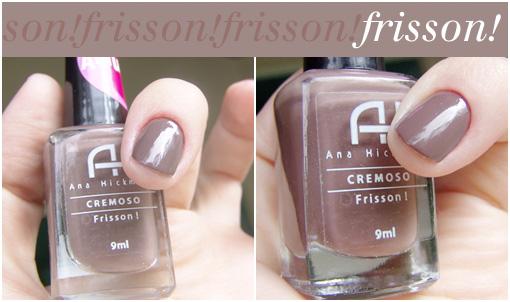 377224 Frisson ana hickmann esmaltes unha bonita Esmaltes nude   dicas, cores, marcas