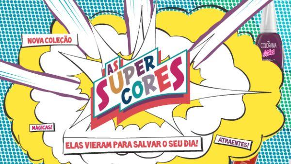 """405343 Coleção de Esmaltes """"Super Cores"""" da Colorama 2 Coleção de esmaltes   As Super Cores da Colorama"""