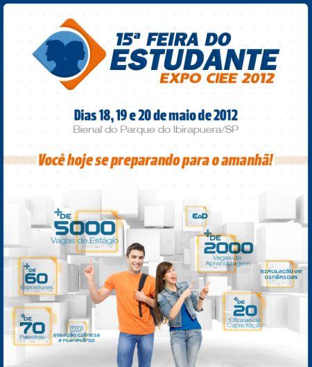 432018 expo ciee 2012 palestras gratuitas vagas de estagios 2 Expo CIEE 2012: palestras gratuitas, vagas de estágio