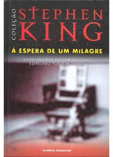 458359 a espera de um milagre Os melhores livros de Stephen King