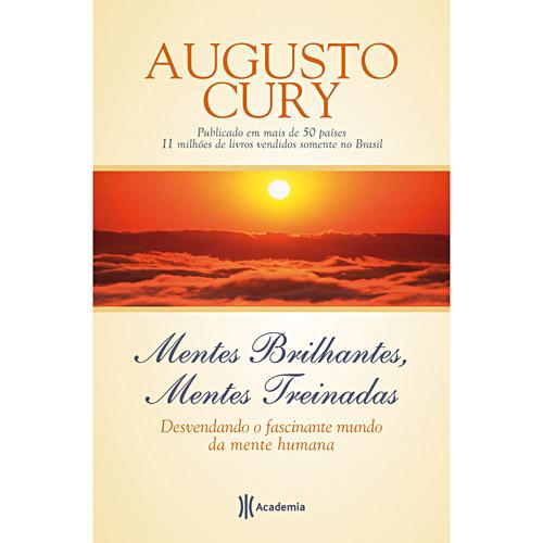 464189 Mentes Brilhantes Mentes Treinadas Livros de Augusto Cury