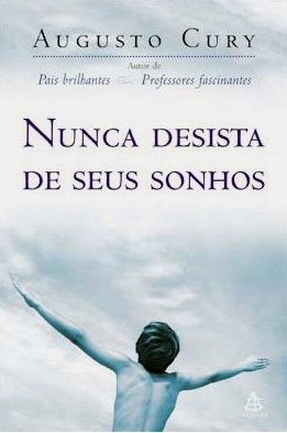 464189 Nunca desista de seus sonhos Livros de Augusto Cury