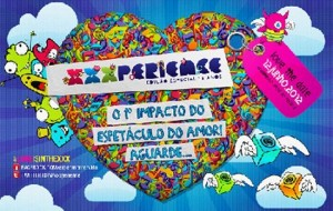 XXXperience 2012: datas, local, ingressos