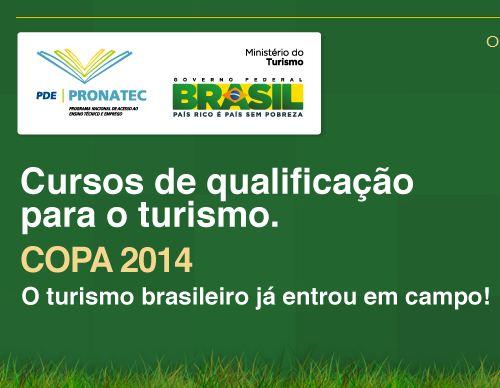 480489 Pronateccopa.turismo.gov .br cursos gratuitos Copa 2014 2 Pronateccopa.turismo.gov.br cursos gratuitos Copa 2014