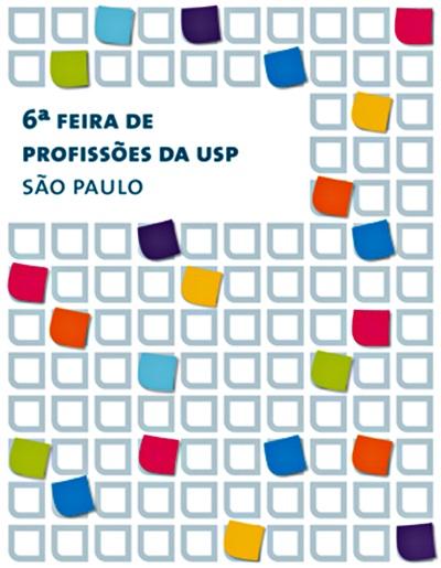480890 Feira de Profiss%C3%B5es da USP 2012 4 Feira de Profissões da USP 2012: datas, inscrições