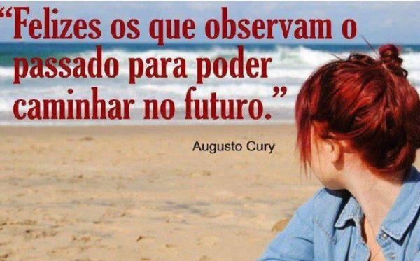 490427 Mensagens de Augusto Cury para Facebook 18 Mensagens de Augusto Cury para Facebook